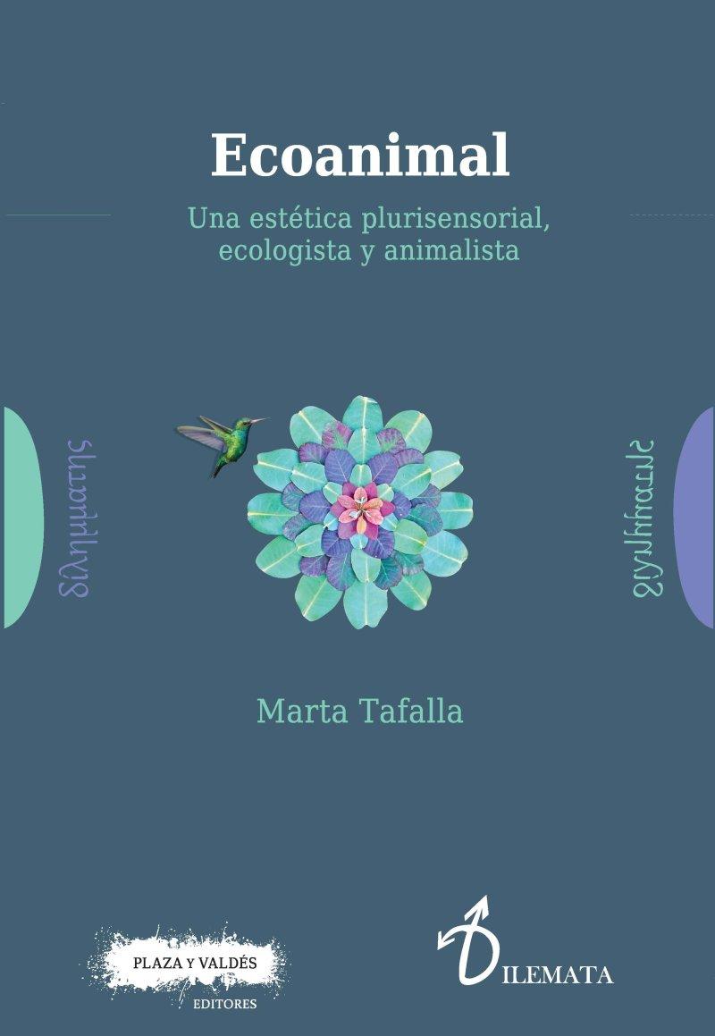 """""""ECOANIMAL"""", UN LIBRO IMPRESCINDIBLE PARA SER LEIDO POR ANIMALISTAS Y ECOLOGISTAS."""