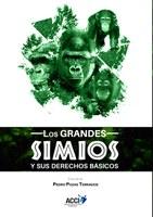 """Adquiere el libro de """"Los grandes simios y sus derechos básicos"""""""