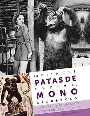 Diábolo Ediciones publica un libro del paso de los grandes simios por el cine.