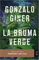 La bruma verde. Una novela que no te dejará indiferente.